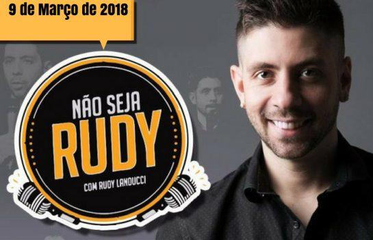 Comediante Rudy Landucci apresenta Stand up com entrada gratuita em Campos