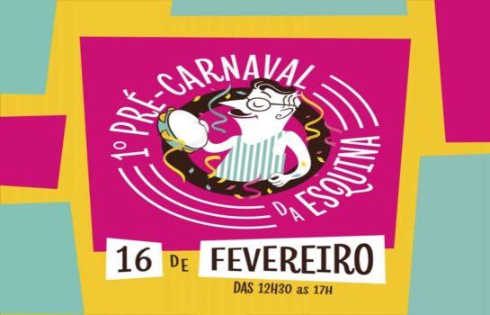 1º Pré-Carnaval da Esquina 2019
