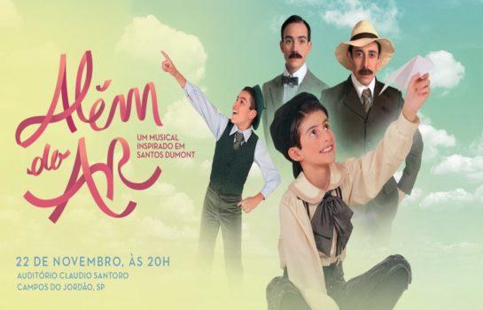 Musical inspirado em Santos Dumont é destaque em Campos do Jordão
