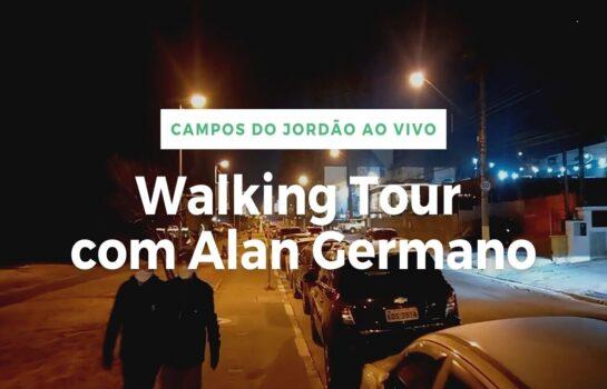 Walking Tour em Campos do Jordão no Penúltimo Fim de Semana de Julho 2021